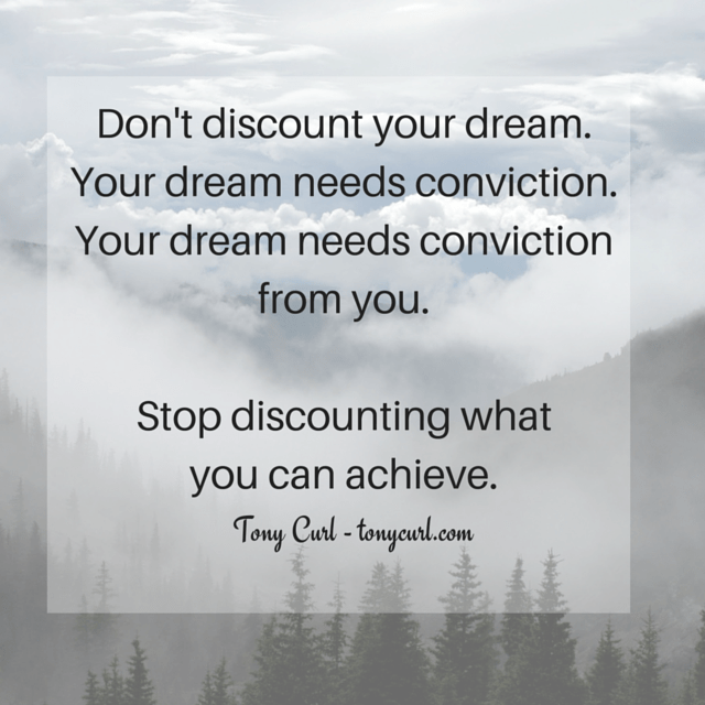 Stop Discounting your dream - Coach Curl